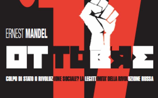 Ottobre '17, di Ernest Mandel